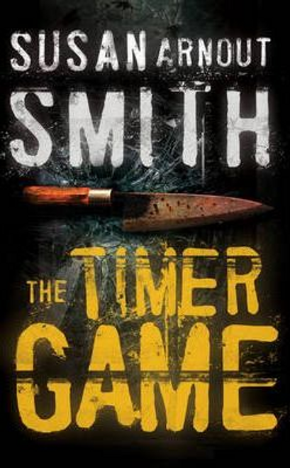 Smith, Susan Arnout / The Timer Game