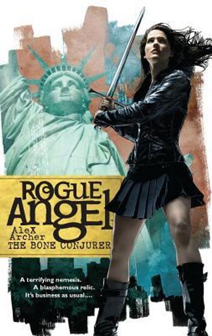Archer, Alex / Rogue Angel: The Bone Conjurer