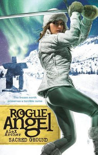 Archer, Alex / Rogue Angel: Sacred Ground