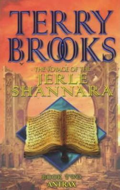 Brooks, Terry / Antrax : The Voyage Of The Jerle Shannara 2