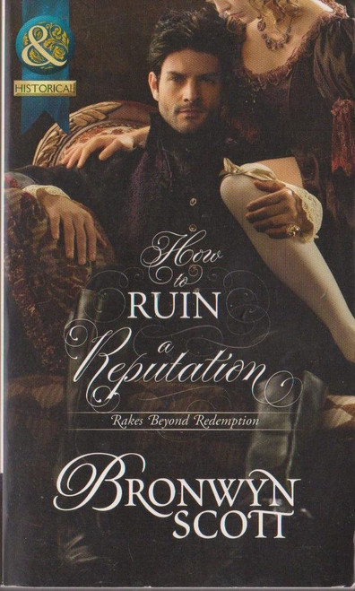 Mills & Boon / Historical / How to Ruin a Reputation