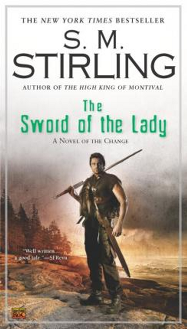 Stirling, S. M. / The Sword of the Lady