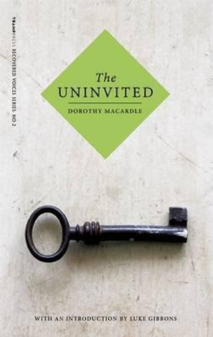 Macardle, Dorothy - The Uninvited - PB - BRAND NEW - Tramp Press