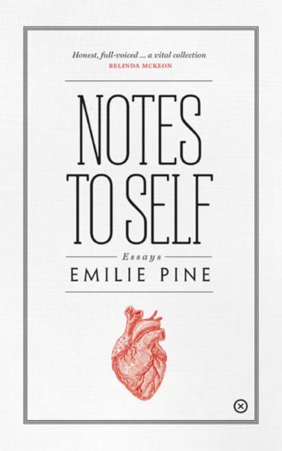 Pine, Emilie - Notes to Self - Essays - Tramp Press -  2018 PB - BRAND NEW