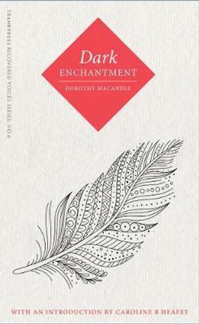 Macardle, Dorothy - Dark Enchantment - PB - BRAND NEW - Tramp Press