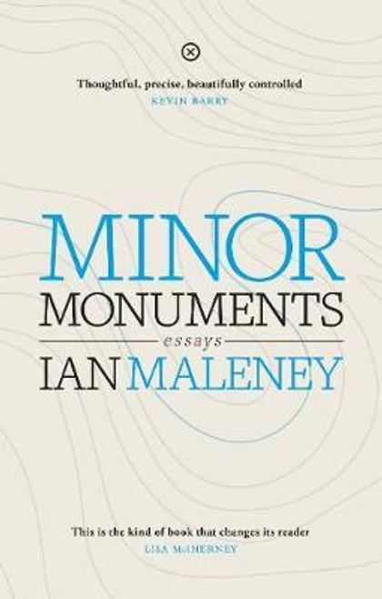 Maleney, Ian - Minor Monuments : Essays - PB - BRAND NEW