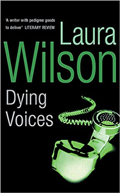 Wilson, Laura / Dying Voices