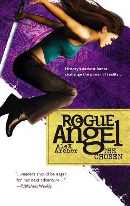 Archer, Alex / Rogue Angel: The Chosen