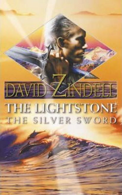 Zindell, David / The Lightstone: The Silver Sword : Part Two