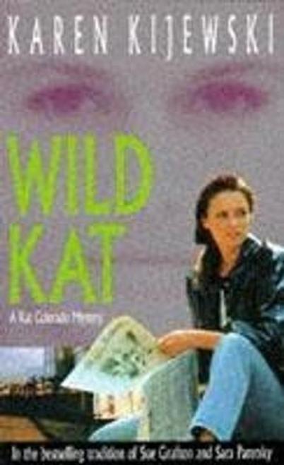 Kijewski, Karen / Wild Kat