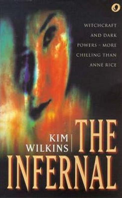 Wilkins, Kim / The Infernal