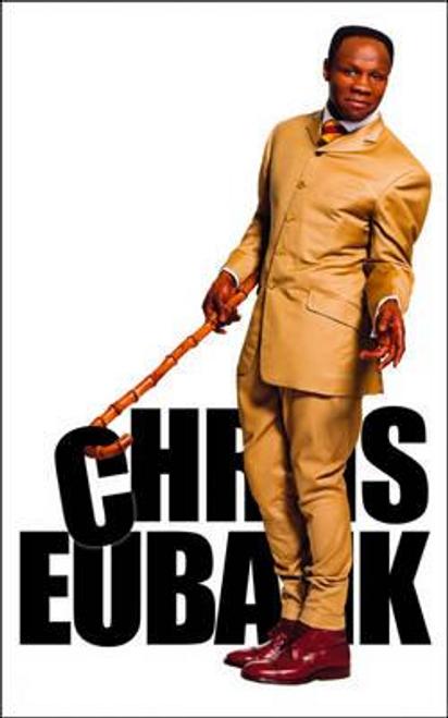 Eubank, Chris / Chris Eubank : The Autobiography