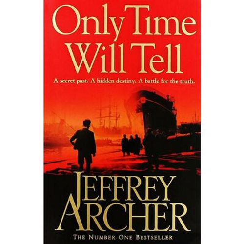 Archer, Jeffrey / Only Time Will Tell ( Clifton Chronicles - Book 1 )