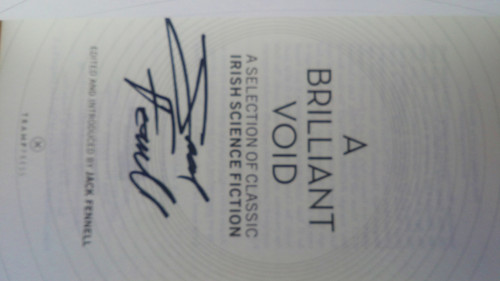 Fennell, Jack - A Brilliant Void :  A Selection of Classic Irish Science Fiction - PB Anthology - SIGNED