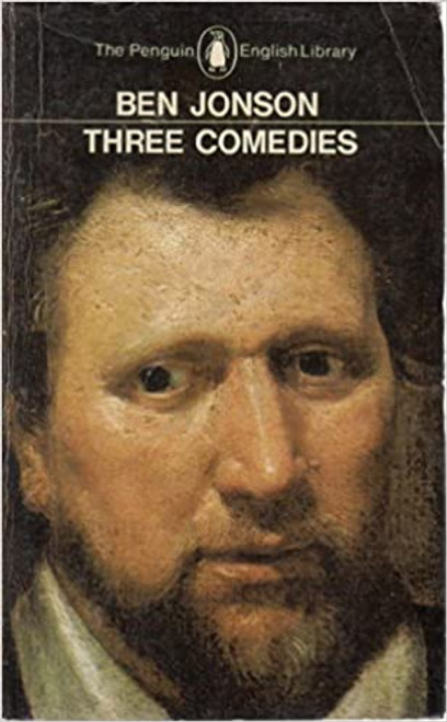 Jonson, Ben - Three Comedies ( Volpone, The Alchemist , Bartholomew Fair) - Vintage Penguiin PB - 1974  ( Edited by  Michael Jamieson)