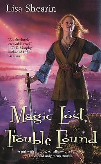Shearin, Lisa / Magic Lost, Trouble Found