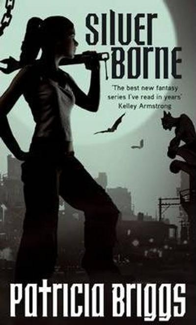 Briggs, Patricia / Silver Borne : Mercy Thompson Book 5