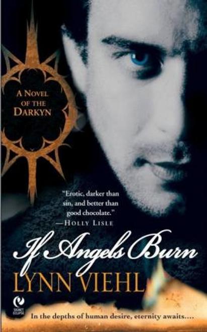 Viehl, Lynn / If Angels Burn