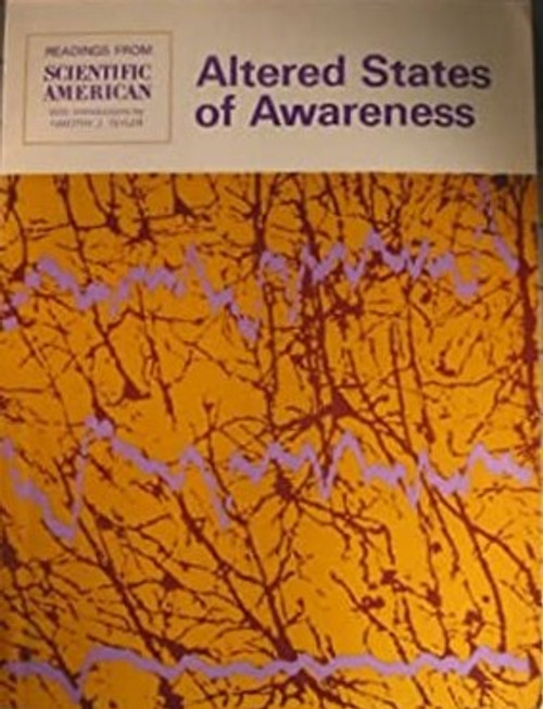 Teyler, TimotheyJ - Altered States of Awareness - Readings from Scientific American - 1972