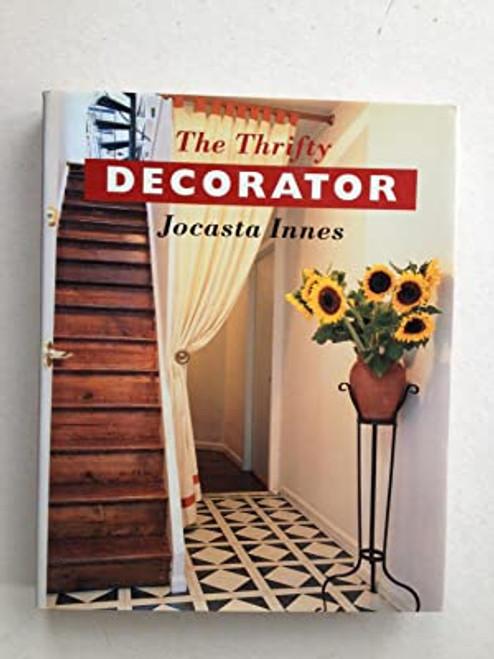 Innes, Jocasta - The Thrifty Decorator - HB - 1996 - BCA EDition - Originally 1993