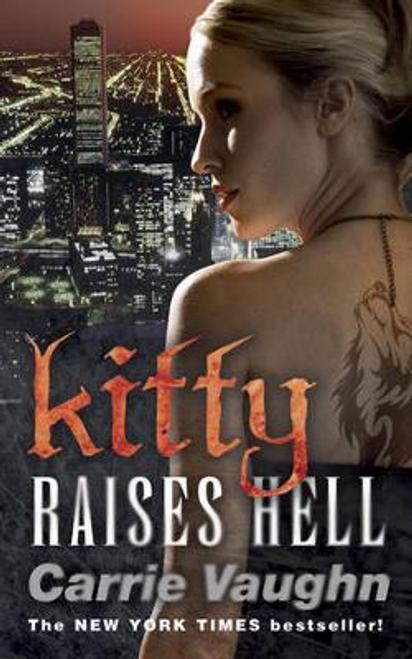 Vaughn, Carrie / Kitty Raises Hell
