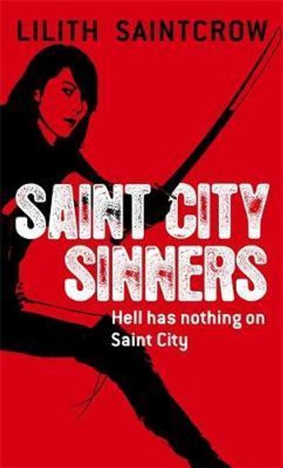 Saintcrow, Lilith / Saint City Sinners