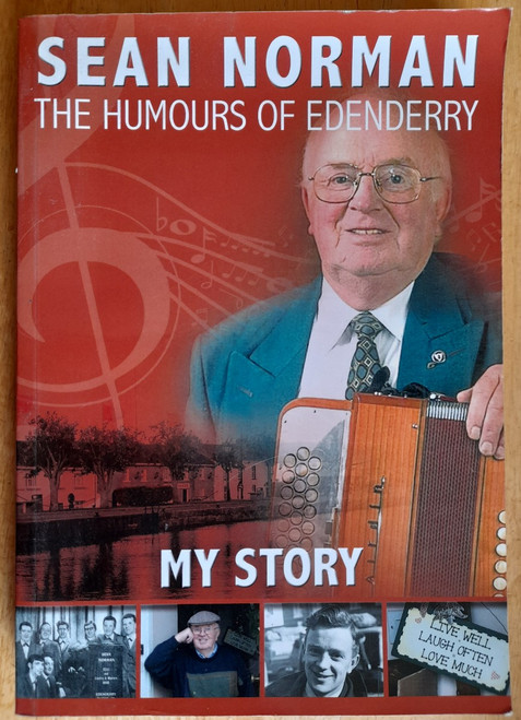 Norman, Sean - My Story : The Humours of Edenderry - PB -2016