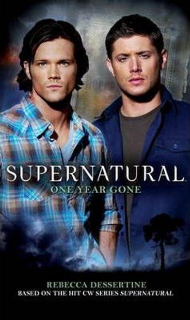 Waggoner, Tim / Supernatural - One Year Gone