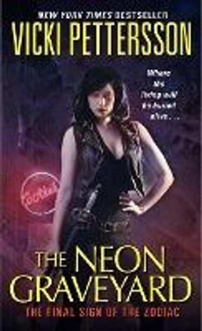 Pettersson, Vicki / The Neon Graveyard