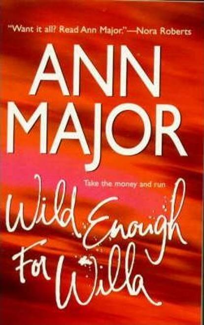 Major, Ann / Wild Enough For Willa
