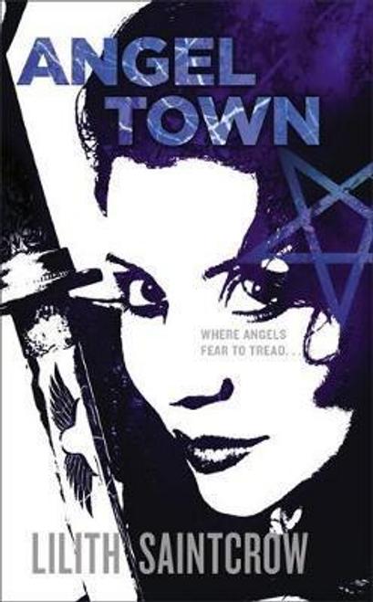 Saintcrow, Lilith / Angel Town