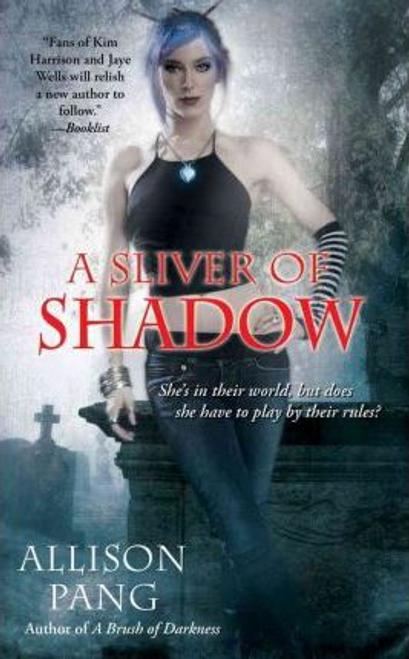 Pang, Allison / A Sliver of Shadow