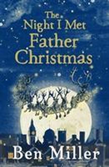 Miller, Ben / The Night I Met Father Christmas