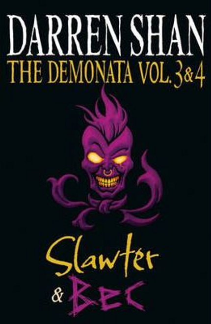 Shan, Darren / The Demonata - Volumes 3 and 4 - Slawter/Bec