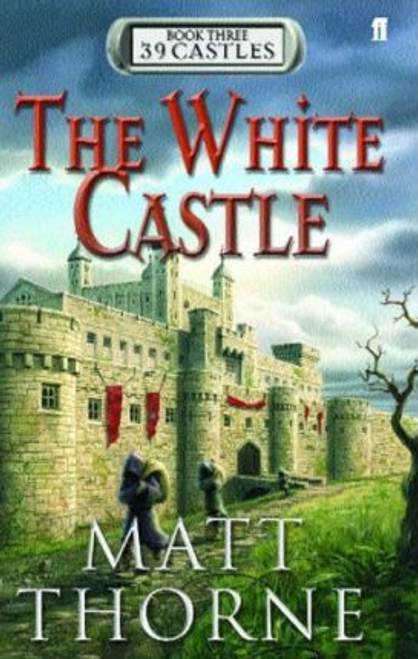 Thorne, Matt / 39 Castles: The White Castle