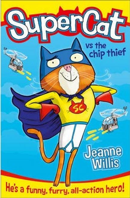 Willis, Jeanne / Supercat vs The Chip Thief