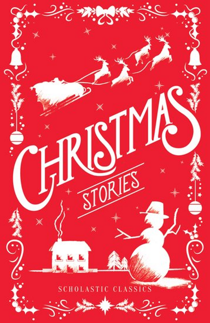 Scholastic Classics: Christmas Stories