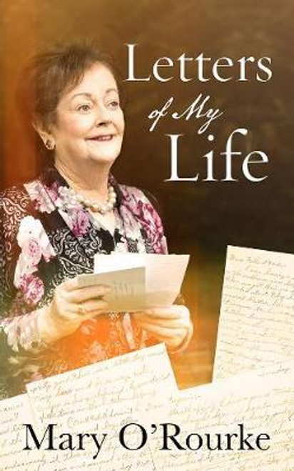 ORourke, Mary / Letters of My Life (Hardback)