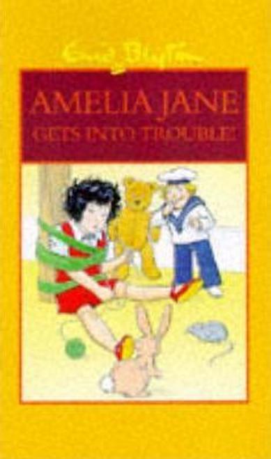 Blyton, Enid / Amelia Jane Gets into Trouble! (Hardback)
