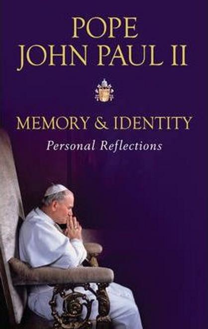 John Paul II, Pope / Memory and Identity (Hardback)