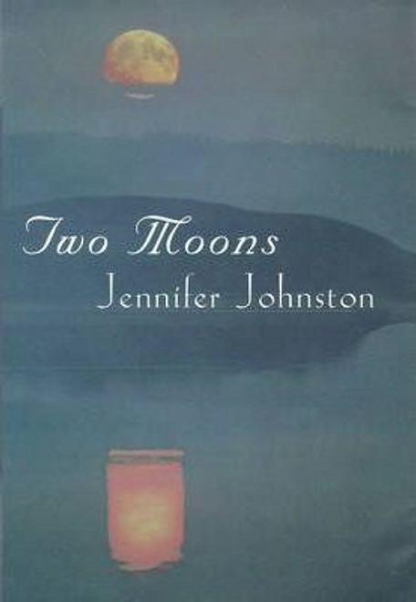 Johnston, Jennifer / Two Moons (Hardback)