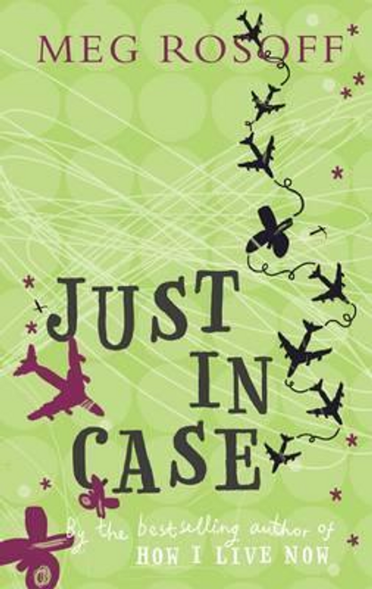 Rosoff, Meg / Just in Case (Hardback)