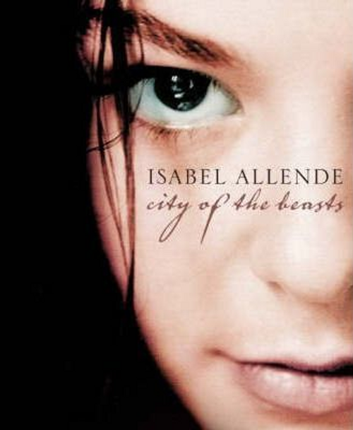 Allende, Isabel / City of the Beasts (Hardback)