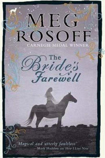 Rosoff, Meg / The Bride's Farewell (Hardback)