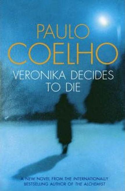 Coelho, Paulo / Veronika Decides to Die (Hardback)