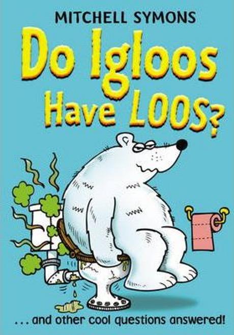 Symons, Mitchell / Do Igloos Have Loos? (Hardback)