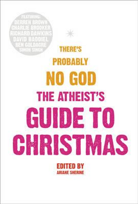 Sherine, Ariane / The Atheists' Guide To Christmas (Hardback)