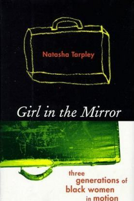Tarpley, Natasha / Girl in the Mirror (Hardback)
