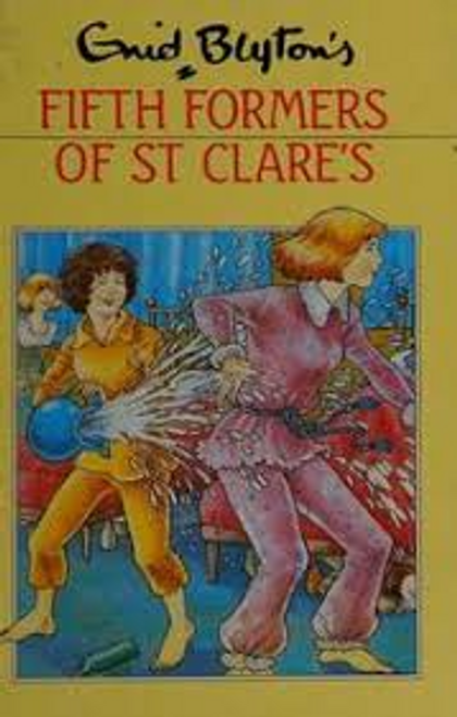 Blyton, Enid / Fifth Formers of St.Clare's (Hardback)