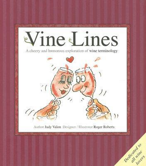 Valon, Judy / Vine Lines : Humorous Wine Terms (Hardback)